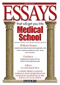 Essays That Will Get You Into Medical.. (3RD 09 Edition)