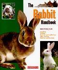 The Rabbit Handbook (Barron's Pet Handbooks)