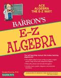 Barron's E-Z Algebra (5TH 09 Edition)