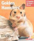 Golden Hamsters (Barron's Complete Pet Owner's Manuals)