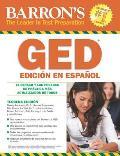 Barron's GED: El examen de equivalencia de la escuela superior, edicion en espanol (Barron's Como Prepararse Para el Examen Equivalencia Excuela)