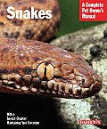 Snakes: Everything about Selection, Care, Nutrition, Behavior, and Breeding (Barron's Complete Pet Owner's Manuals)
