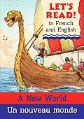 A New World/Un Nouveau Monde (Let's Read!)