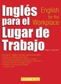 Ingles Para El Lugar de Trabajo: English for the Workplace