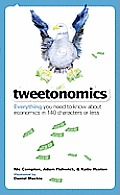 Tweetonomics: Everything You Need to Know about Economics in 140 Characters or Less Cover