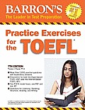 Practice Exercises for Toefl-text Only (7TH 11 Edition)