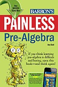 Painless Pre-Algebra (Barron's Painless)