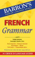 French Grammar: Beginner, Intermediate, and Advanced Levels (Barron's Foreign Language Guides)