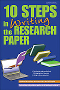10 Steps In Writing The Research Paper (Barron's 10 Steps In Writing The Research Paper) by Peter T. Markman