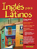 Ingles Para Latinos Level 1 3rd Edition Primer Nivel Tercera Edicion