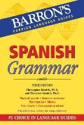 Spanish Grammar: Beginner, Intermediate, and Advanced Levels (Barron's Foreign Language Guides)