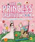 The Princess Creativity Book [With Punch-Out(s) and Stencils and Craft Paper] Cover