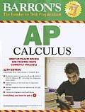 Barron's AP Calculus, 11th Edition (Barron's AP Calculus)
