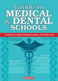 Guide To Medical and Dental Schools (13TH 12 Edition)
