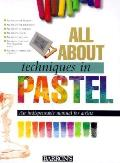 All about Techniques in Pastel All about Techniques in Pastel