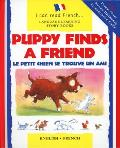 Le Petit Chien Trouve un Copain / Puppy Finds a Friend (I Can Read)