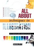 All about Techniques in Illustration (All about Techniques: Art)