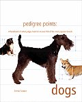Pedigree Points Dogs A Handbook Of What Judg