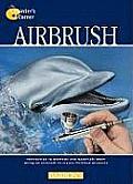 Airbrush (Painter's Corner Series)
