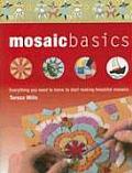 Mosaic Basics Everything You Need to Know to Start Making Beautiful Mosaics