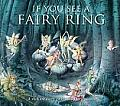 If You See a Fairy Ring A Rich Treasury of Classic Fairy Poems