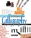 All about Techniques in Calligraphy: An Indispensable Manual for Artists and Hobbyists (All about Techniques) Cover