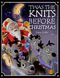 Twas the Knits Before Christmas