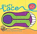 Lets Lace A Step By Step Guide to Lacing