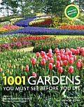 1001 Gardens You Must See Before You Die Cover