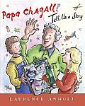 Papa Chagall Tell Us a Story