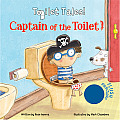 Captain of the Toilet (Toilet Tales!)