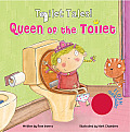 Queen of the Toilet (Toilet Tales!)