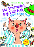 Mr. Frumble's Big, Flat Hat Lift-The-Flap Book (Richard Scarry's Lift the Flaps Books)