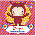 Scorpio: October 24-November 22 (Zodiac Sign Books)