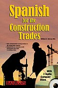 Spanish for the Construction Trade with CD (Audio)