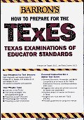How to Prepare for the TExES: Texas Examination of Educator Standards