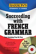 Succeeding with French Grammar with CD (Audio)