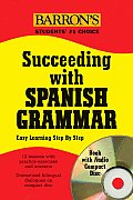 Succeeding with Spanish Grammar [With CD]