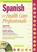 Spanish for Healthcare Professionals with 3 Audio CDs