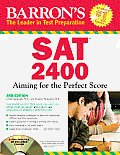 Barron's SAT 2400: Aiming for the Perfect Score [With CDROM] (Barron's SAT 2400)