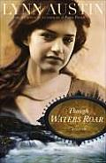 Though Waters Roar
