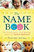Name Book Over 10000 Names Their Meanings Origins & Spiritual Significance