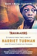 Trailblazers Featuring Harriet Tubman & Other Christian Heroes