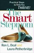 The Smart Stepmom: Practical Steps to Help You Thrive!
