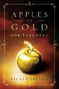 Apples of Gold for Teachers
