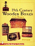 19th Century Wooden Boxes