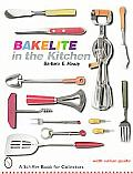 Bakelite In The Kitchen With Value Guide