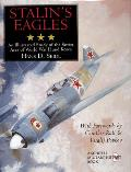 Stalin's eagles :an illustrated study of the Soviet aces of World War II and Korea