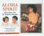 Aloha Spirit: Hawaiian Art and Popular Design