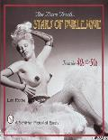 The Bare Truth-- Stars of Burlesque of the '40s and '50s (Schiffer Pictorial Essay) Cover